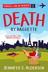 Death by Baguette by Jennifer A. Alderson