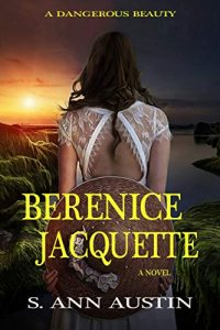 Berenice Jacquette by S. Ann Austin