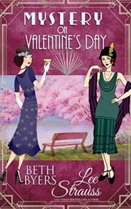 Mystery on Valentine's Day by Beth Byers and Lee Strauss