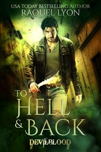 To Hell and Back by Raquel Lyon