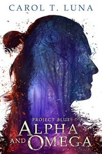 Alpha and Omega by Carol T. Luna