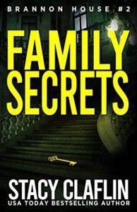 Family Secrets by Stacy Claflin