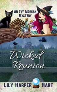 Wicked Reunion by Lily Harper Hart
