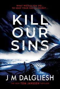 Kill Our Sins by J.M. Dalgliesh