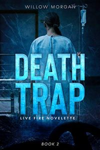 Death Trap by Willow Morgan