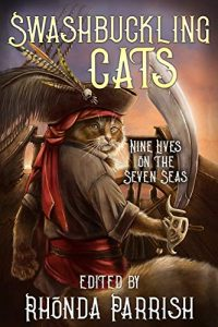 Swashbuckling Cats by Rhonda Parrish