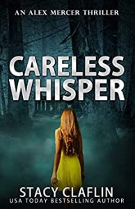 Careless Whisper by Stacy Claflin