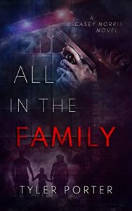 All in the Family by Tyler Porter