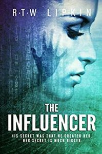 The Influencer by R.T.W. Lipkin