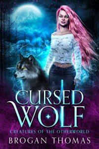 Cursed Wolf by Brogan Thomas