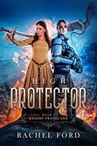 High Protector by Rachel Ford