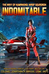 Indomitable by Jonathan P. Brazee