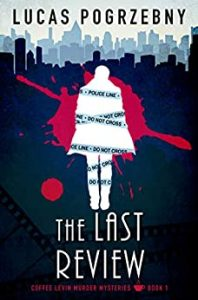 The Last Review by Lucas Pogrzebny