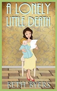 A Lonely Little Death by Beth Byers