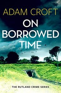 On Borrowed Time by Adam Croft