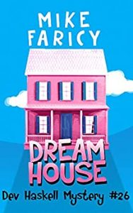 Dream House by Mike Faricy