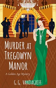 Murder at Tregowyn Manor by G.G. Vandagriff
