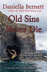 Old Sins Never Die by Daniella Bernett