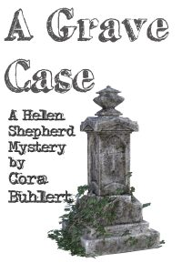A Grave Case by Cora Buhlert