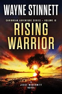 Rising Warrior by Wayne Stinnett