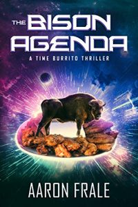 The Bison Agenda by Aaron Frale