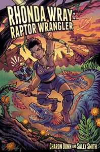 Rhonda Wray, Raptor Wrangler by Charon Dunn and Sally Smith