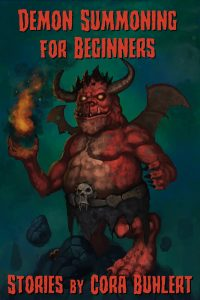 Demon Summoning for Beginners by Cora Buhlert
