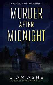 Murder After Midnight by Liam Ashe