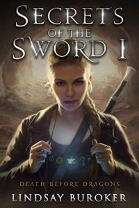 Secrets of the Sword by Lindsay Buroker