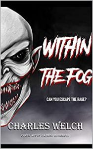 Within the Fog by Charles Welch