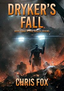 Dryker's Fall by Chris Fox
