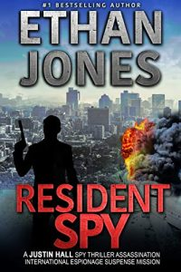 Resident Spy by Ethan Jones