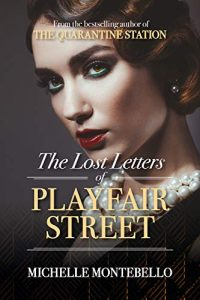 The Lost Letters of Playfair Street by Michelle Montebello