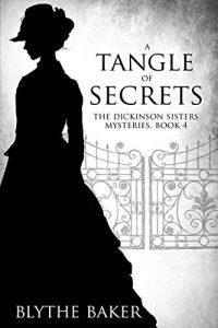 A Tangle of Secrets by Blythe Baker