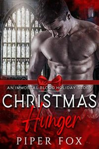 Christmas Hunger by Piper Fox