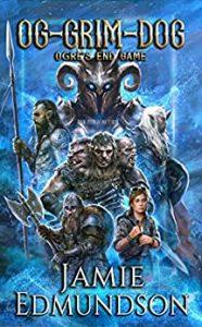 Og-Grim-Dog: Ogre's End Game by Jamie Edmundson