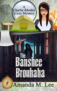 The Banshee Brouhaha by Amanda M. Lee