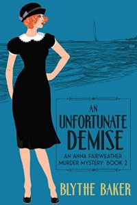 An Unfortunate Demise by Blythe Baker