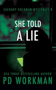 She Told a Lie by P.D. Workman