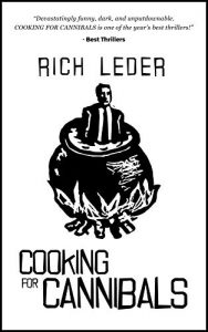 Cooking for Cannibal by Rich Leder