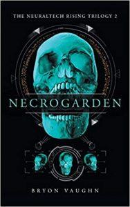 Necrogarden by Bryon Vaughn