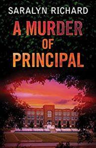 A Murder of Principal by Saralyn Richard