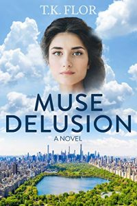 Muse Delusion by T.K. Flor
