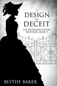 A Design for Deceit by Blythe Baker