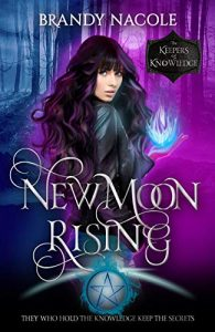 New Moon Rising by Brandy Nacole