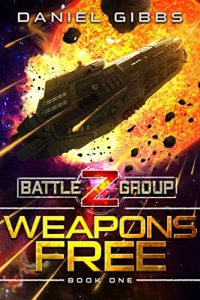 Weapons Free by Daniel Gibbs