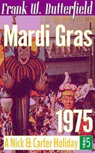 Mardi Gras, 1975 by Frank Butterfield