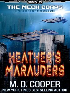 Heather's Marauders by M.D. Cooper
