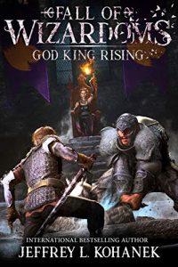 God King Rising by Jeffrey L. Kohanek