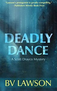 Deadly Dance by B.V. Lawson